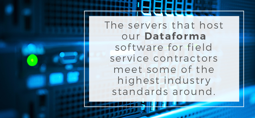 dataforma software for field service contractors meets highest standards