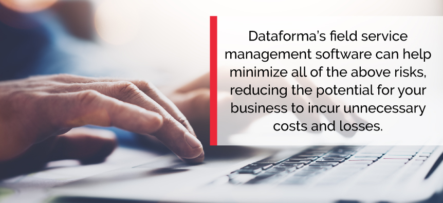 Dataforma can help minimize risk and reduce the potential for catastrophic losses.