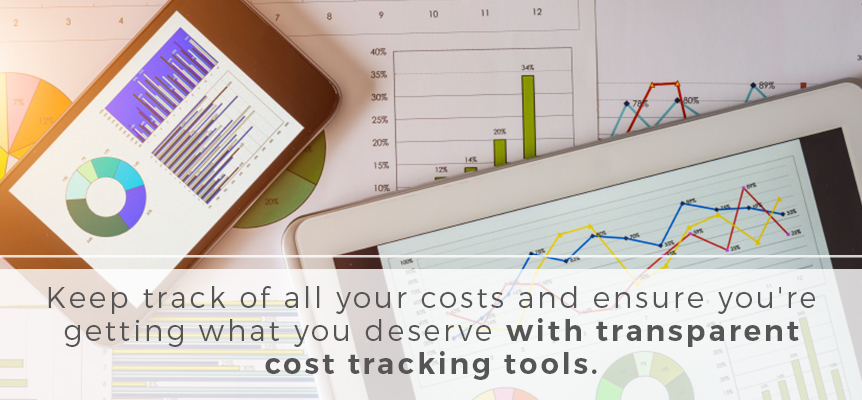 Use transparent cost tracking tools to manage your expenses.