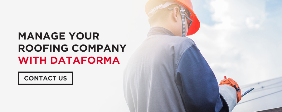 manage your roofing company with dataforma